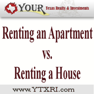 Renting An Apartment vs. Renting A House in Fort Worth