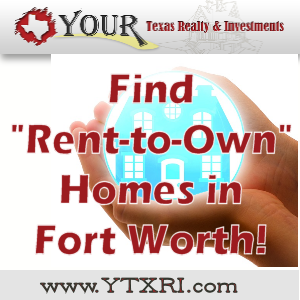 Rent-To-Own Homes in Fort Worth
